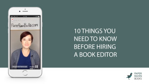 10 things you need to know before hiring a book editor_coverV2