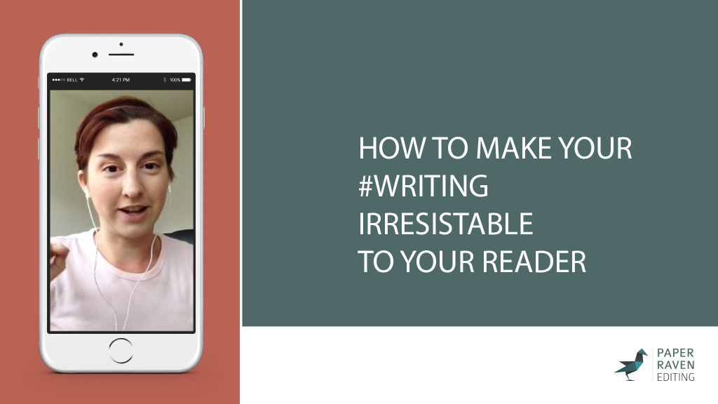 15-08-18 How to Make Your Writing Irresistible to Your Reader [Thumbnail]