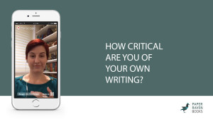How critical are you of your own writing_coverV2