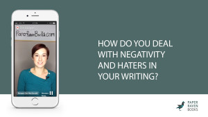 How do you deal with negativity and haters in your writing_coverV2