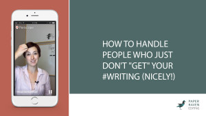 How to handle people who just don't get your writing nicely_cover