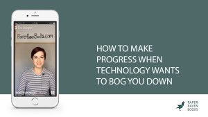 How to make progress when technology wants to bog you down_cover