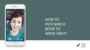 How to pick which book to write first_cover
