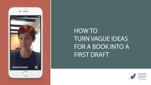 How to turn vague ideas for a book into a first draft_cover