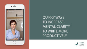 Quirky ways to increase mental clarity to write more productively_cover
