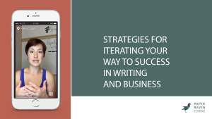 Strategies for iterating your way to success in writing and business_cover