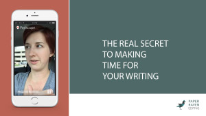 The real secret to making time for your writing_cover