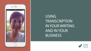 Using Transcription in your writing and in your business_cover