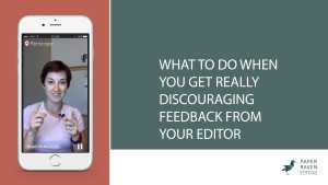 What to do when you get really discouraging or just crappy feedback from your editor_cover