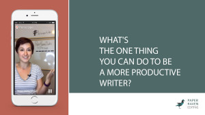 What's the ONE THING you can do to be a more productive writer_cover