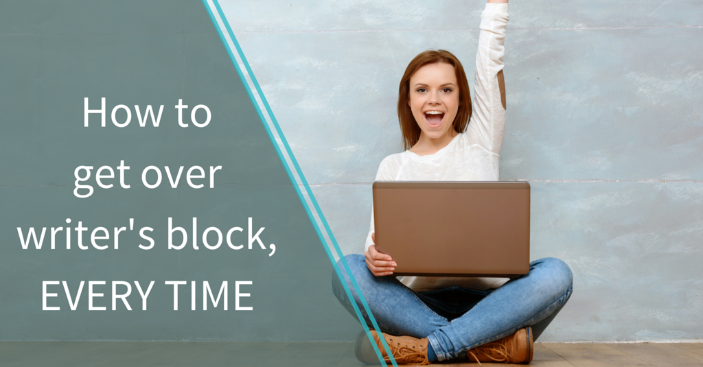 How to get over writer's block, every time @ paperravenbooks.com