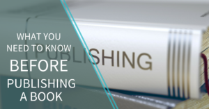 What you need to know before publishing a book