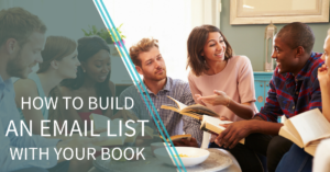 How to build an email list with your book