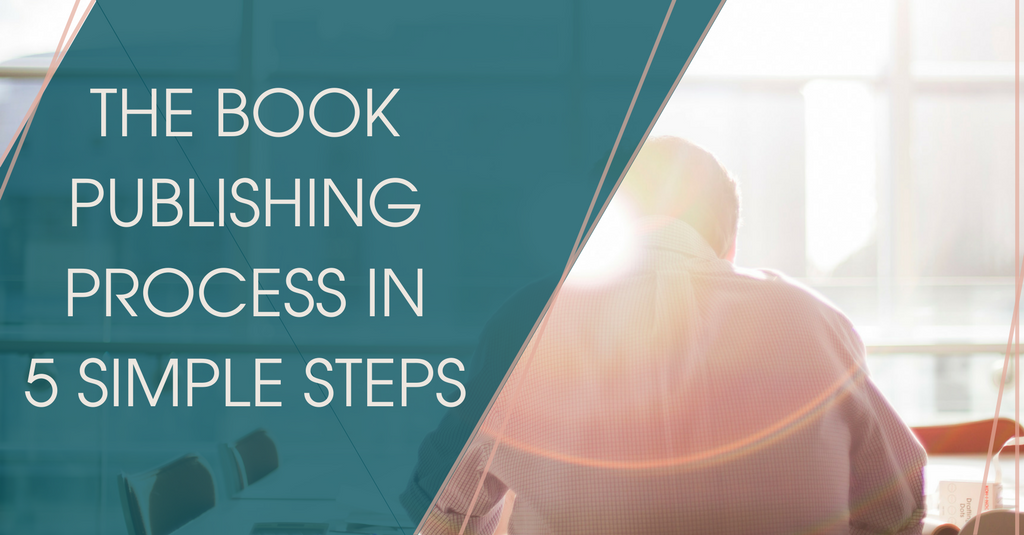 The book publishing process in 5 simple steps