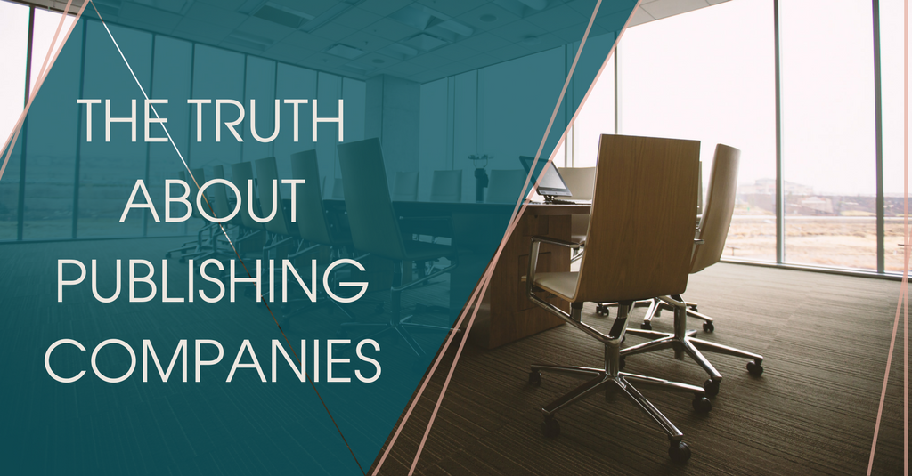 The truth about publishing companies