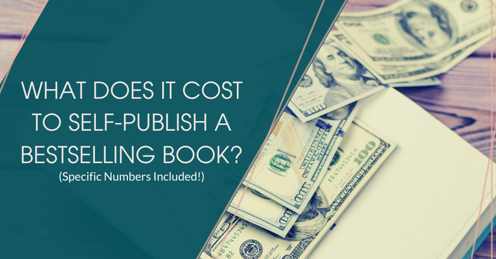 What does it cost to self-publish a bestselling book