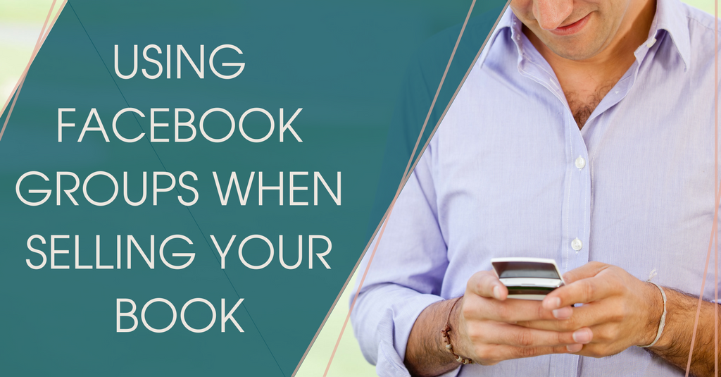 Using Facebook Groups When Selling your Book