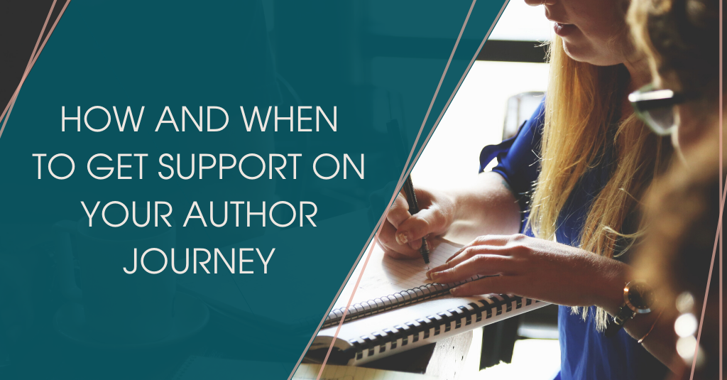 How and when to get support on your author journey