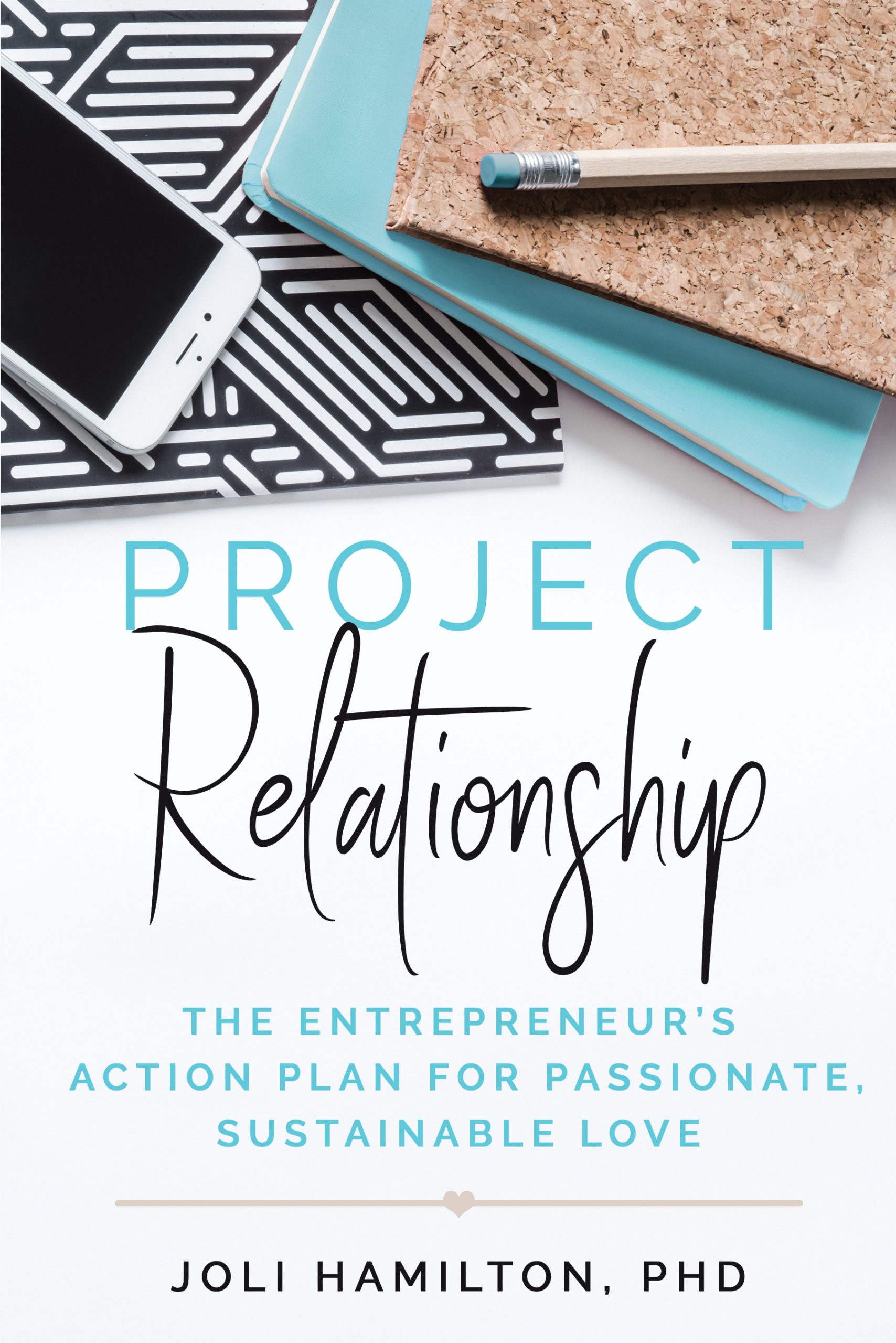 Project Relationship by Joli Hamilton