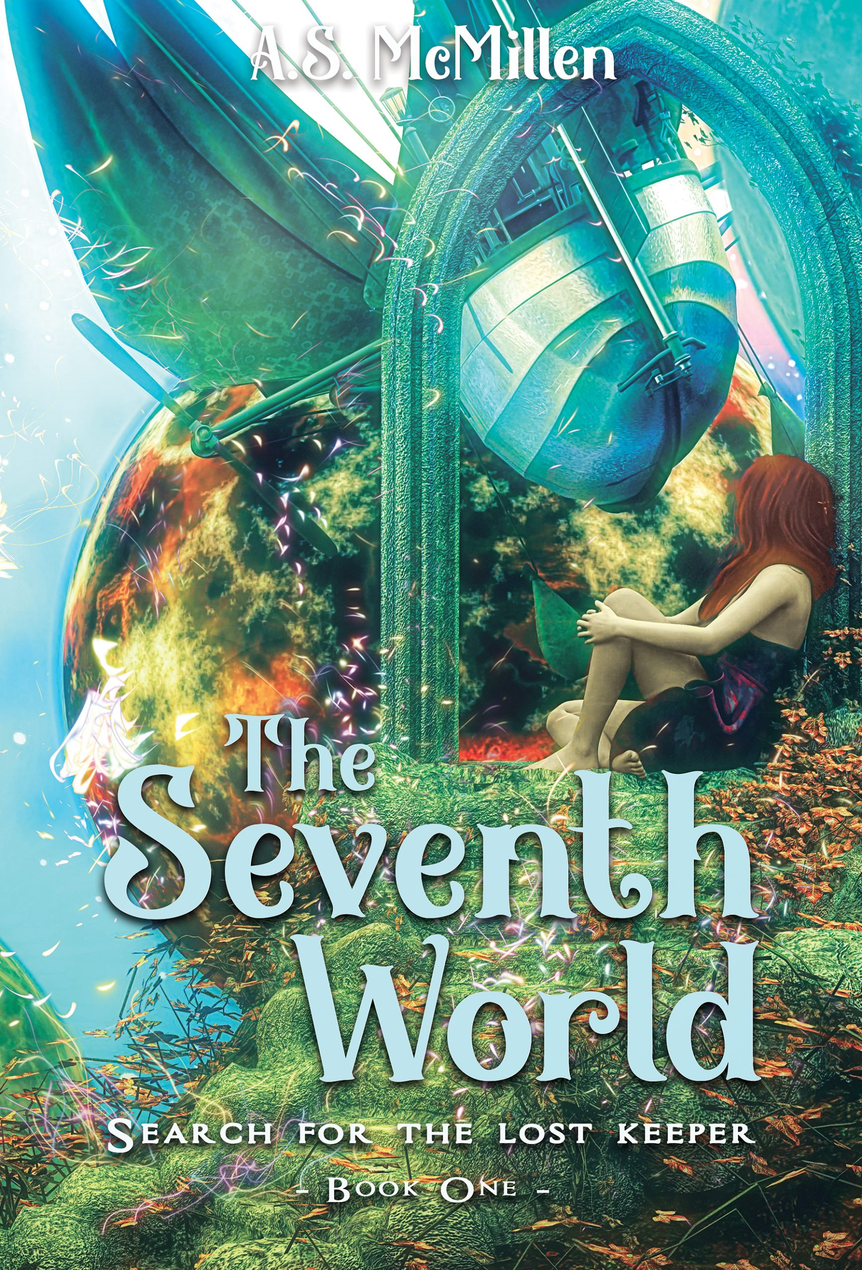 The Seventh World Book 1 A.S. McMillen