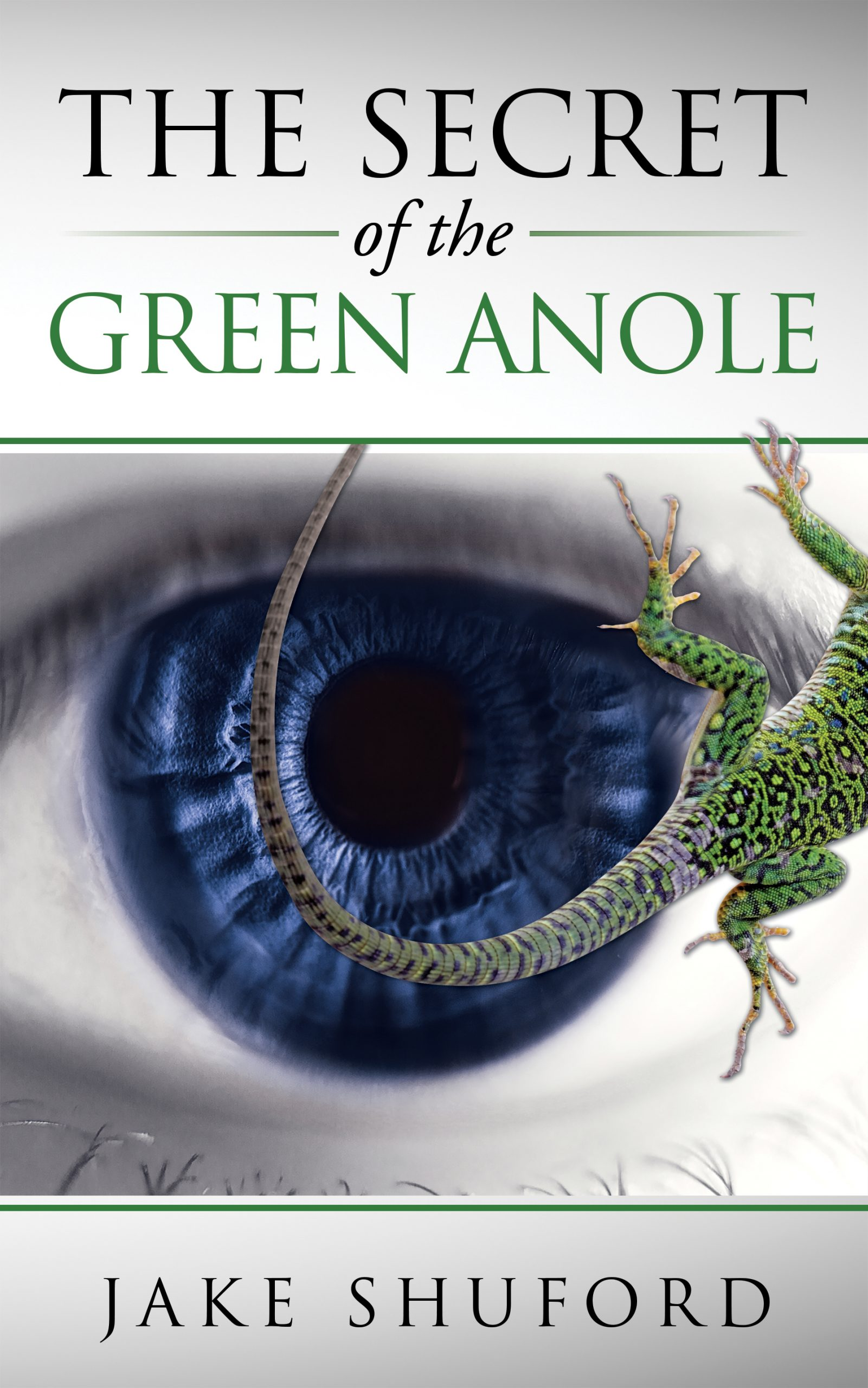 The Secret of the Green Anole by Jake Shuford